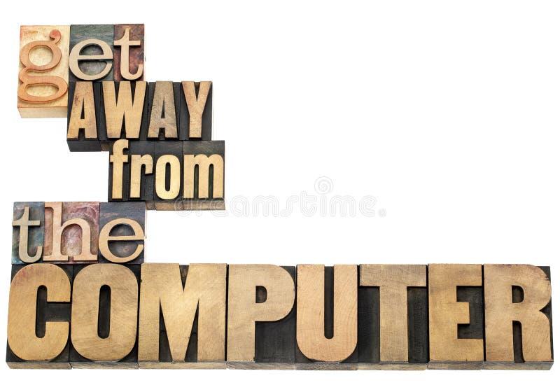 Πάρτε μακρυά από τον υπολογιστή στοκ φωτογραφία