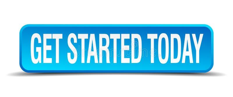 πάρτε το αρχισμένο σήμερα μπλε κουμπί ελεύθερη απεικόνιση δικαιώματος