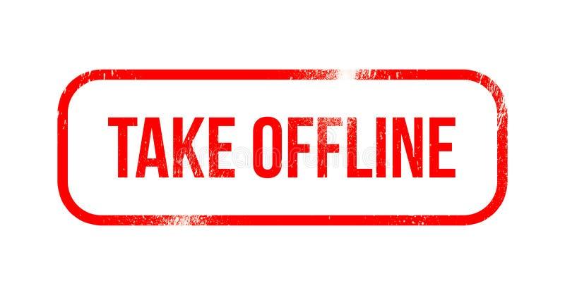 Πάρτε off-$l*line - κόκκινο λάστιχο grunge, γραμματόσημο διανυσματική απεικόνιση