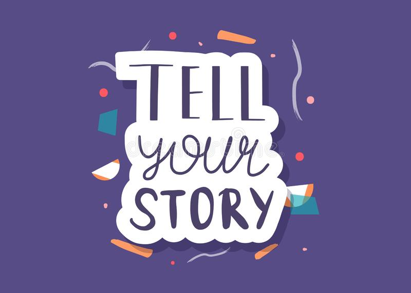 Πέστε στην ιστορία σας τη χειρόγραφη εγγραφή ελεύθερη απεικόνιση δικαιώματος