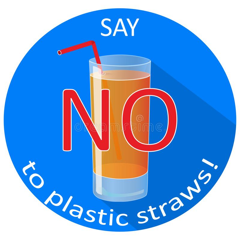 Πέστε το αριθ. στο πλαστικό έμβλημα έννοιας αχύρων με ένα γυαλί κατανάλωσης Εκτός από τη γη και το καλό περιβάλλον διανυσματική απεικόνιση