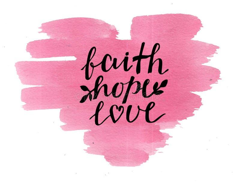 Πίστη, ελπίδα και αγάπη εγγραφής χεριών στην καρδιά watercolor ελεύθερη απεικόνιση δικαιώματος