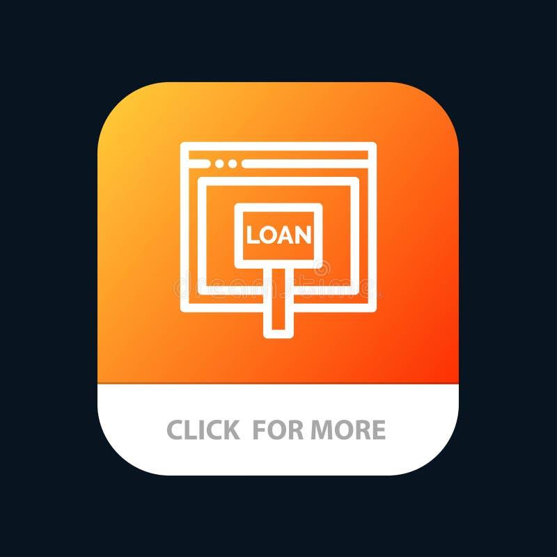 Πίστωση, Διαδίκτυο, δάνειο, χρήματα, σε απευθείας σύνδεση κινητό App κουμπί Έκδοση αρρενωπών και IOS γραμμών διανυσματική απεικόνιση