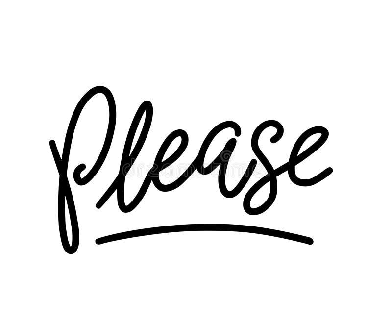 Παρακαλώ κείμενο Μόνο μια μεμονωμένη λέξη Εκτυπώσιμο γραφικό γράμμα Τ Σχέδιο για την τυπωμένη ύλη διάνυσμα Ύφος καλλιγραφίας Mono διανυσματική απεικόνιση