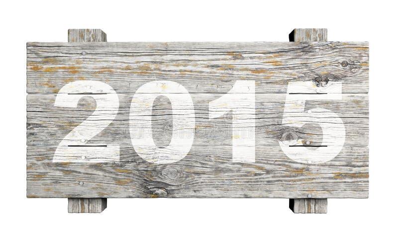 Παλαιό ξύλινο σημάδι με το 2015 στοκ φωτογραφίες
