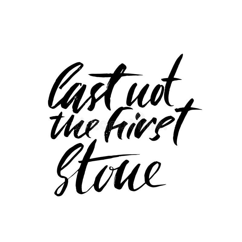 Πετάξτε όχι την πρώτη πέτρα Συρμένη χέρι παροιμία εγγραφής Διανυσματικό σχέδιο τυπογραφίας Χειρόγραφη επιγραφή απεικόνιση αποθεμάτων