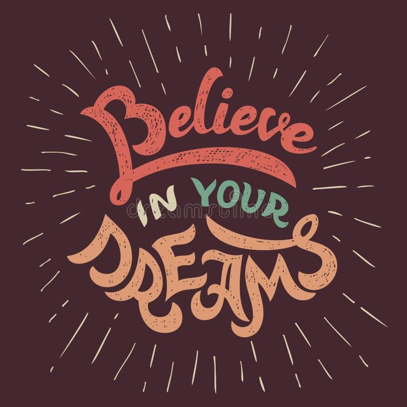 Πιστεψτε στην μπλούζα ονείρων σας διανυσματική απεικόνιση