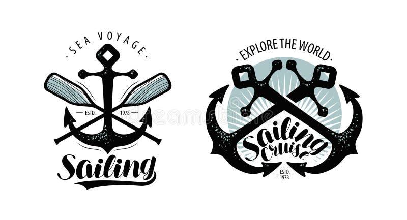 Πλέοντας, ταξιδεψτε το λογότυπο ή την ετικέτα Ναυτική έννοια Τυπογραφικό διάνυσμα σχεδίου ελεύθερη απεικόνιση δικαιώματος