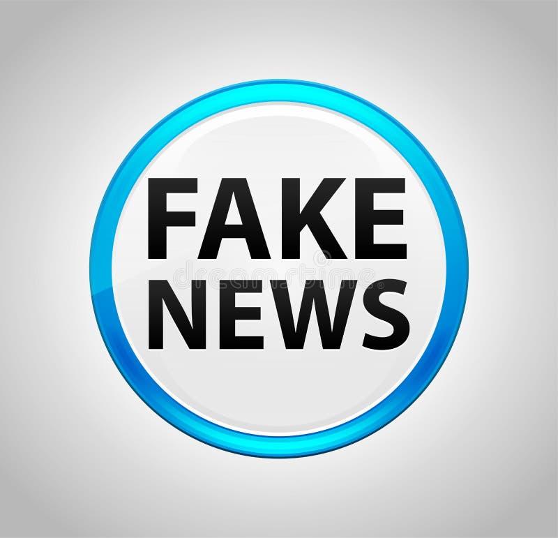 Πλαστές ειδήσεις γύρω από το μπλε κουμπί ώθησης ελεύθερη απεικόνιση δικαιώματος