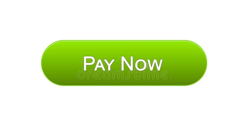Πληρώστε τώρα στο κουμπί διεπαφών Ιστού το πράσινο χρώμα, σε απευθείας σύνδεση τραπεζική υπηρεσία, αγορές ελεύθερη απεικόνιση δικαιώματος