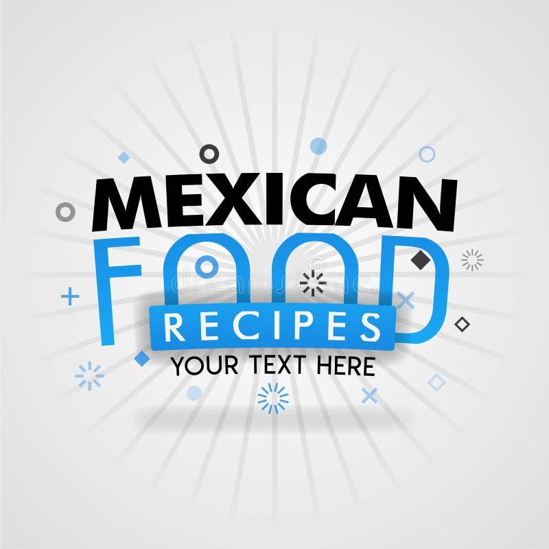 Πρότυπο για τη μεξικάνικη μπλε αφίσα συνταγής τροφίμων για την προώθηση, διαφήμιση, μάρκετινγκ Μπορέστε να είστε για το περιοδικό απεικόνιση αποθεμάτων
