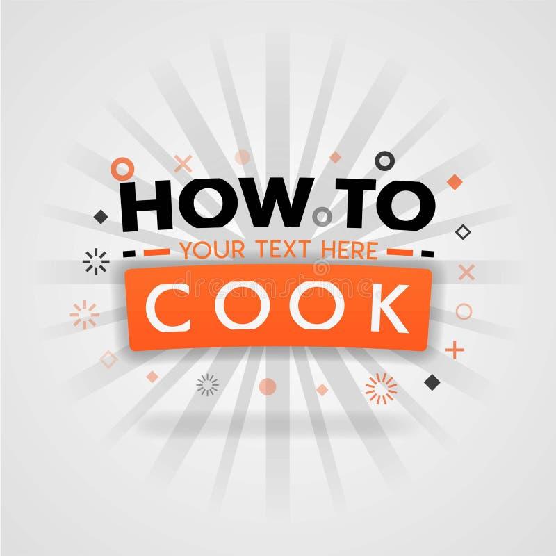 Πώς να μαγειρεψει την απεικόνιση κάλυψης με τις απλές υγιείς συνταγές και τα ορεκτικά, συνταγές βόειου κρέατος διανυσματική απεικόνιση
