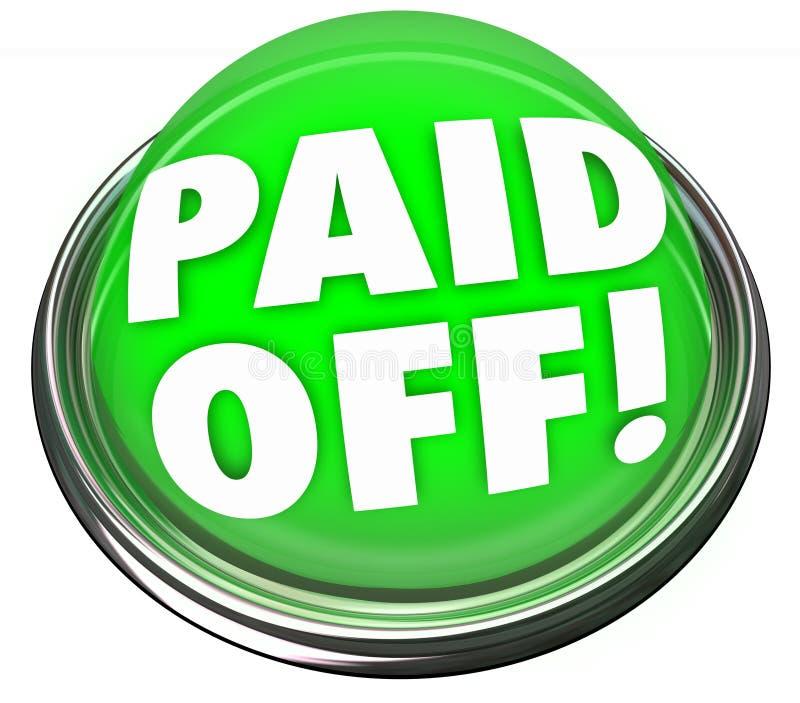 Πληρωμένος από τελική πληρωμή υποθηκών δανείου κουμπιών λέξεων την πράσινη διανυσματική απεικόνιση