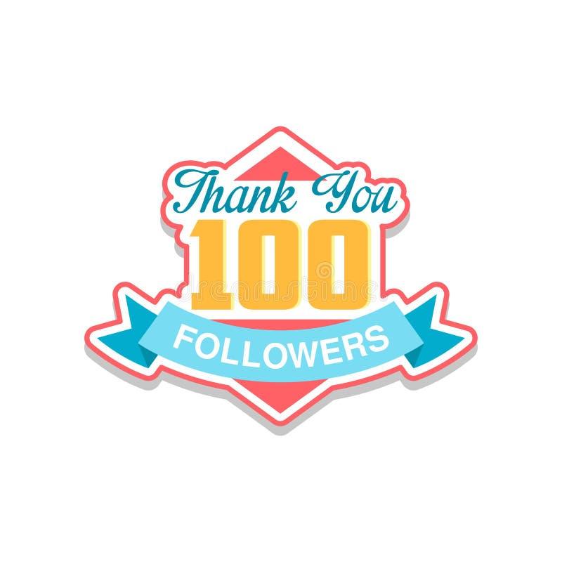 Σας ευχαριστούμε 100 αριθμοί οπαδών, πρότυπο για τα κοινωνικά δίκτυα, χρήστης που γιορτάζει το μεγάλο αριθμό φίλων και συνδρομητώ διανυσματική απεικόνιση