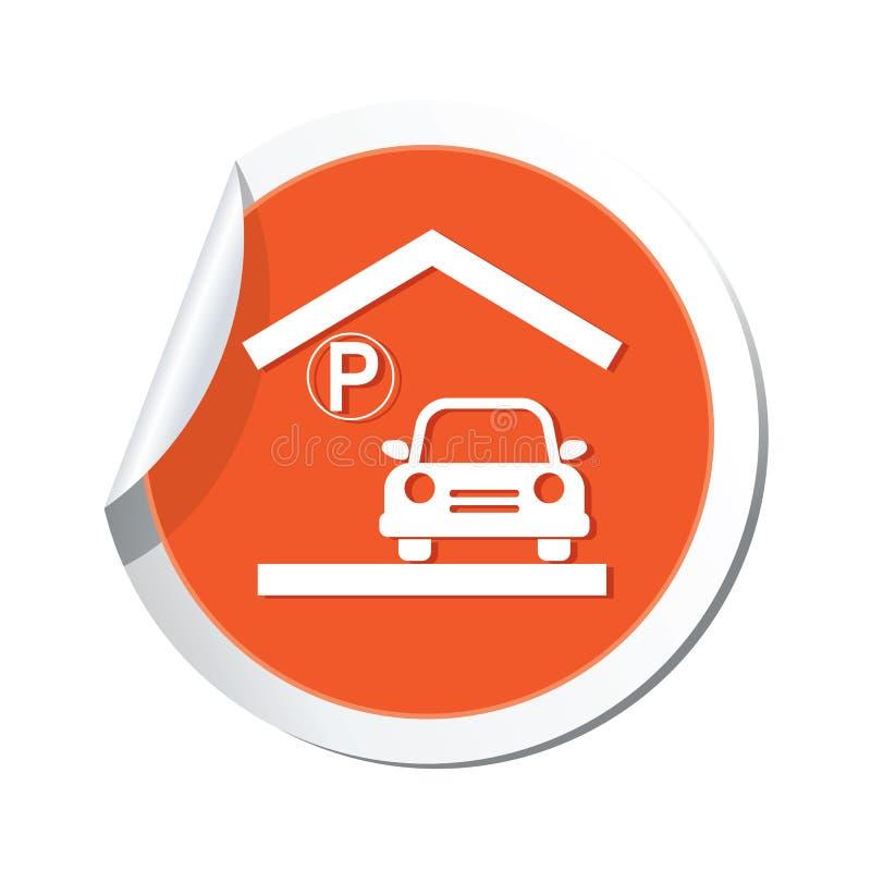 Σημάδι γκαράζ χώρων στάθμευσης στην αυτοκόλλητη ετικέττα απεικόνιση αποθεμάτων