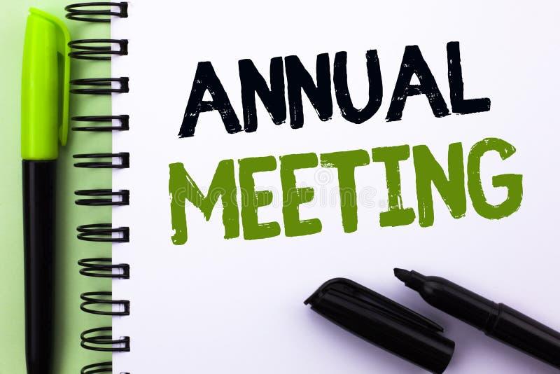 Σημάδι κειμένων που παρουσιάζει ετήσια συνάντηση Εννοιολογικό γεγονός εκθέσεων επιχειρησιακών διασκέψεων συνελεύσεων επιχείρησης  στοκ εικόνες