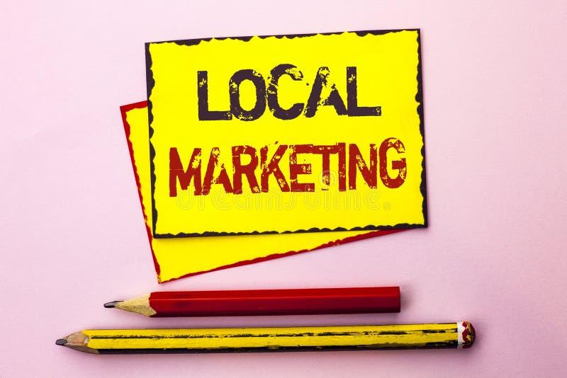 Σημάδι κειμένων που παρουσιάζει τοπικό μάρκετινγκ Εννοιολογικές εμπορικές τοπικά ανακοινώσεις διαφήμισης φωτογραφιών περιφερειακέ στοκ εικόνα με δικαίωμα ελεύθερης χρήσης
