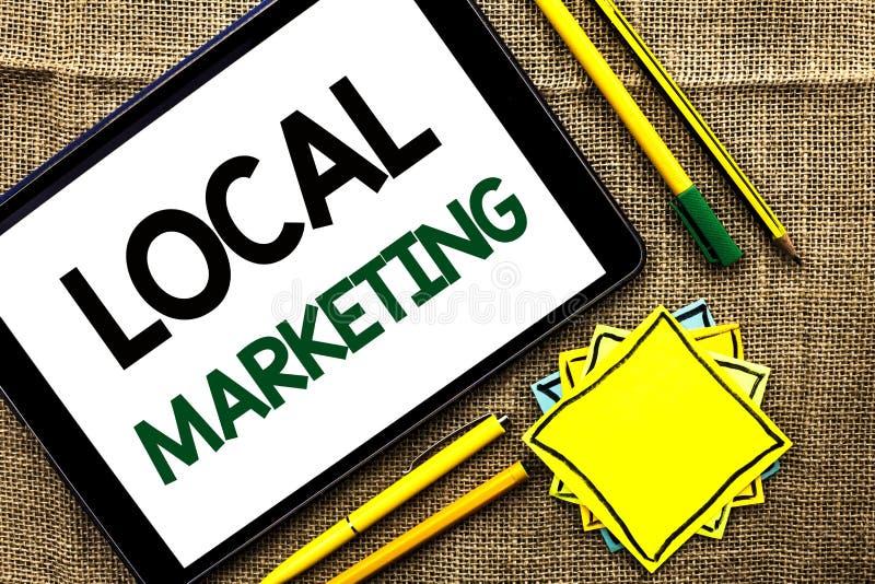 Σημάδι κειμένων που παρουσιάζει τοπικό μάρκετινγκ Εννοιολογικές εμπορικές τοπικά ανακοινώσεις διαφήμισης φωτογραφιών περιφερειακέ στοκ φωτογραφίες με δικαίωμα ελεύθερης χρήσης
