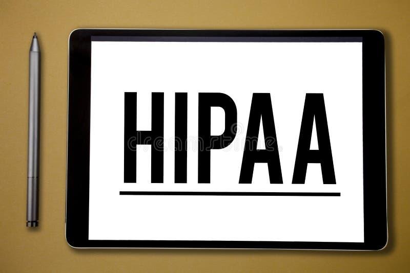 Σημάδι κειμένων που παρουσιάζει Hipaa Εννοιολογικές στάσεις αρκτικολέξων φωτογραφιών για την υπευθυνότητα φορητότητας ασφάλειας υ στοκ εικόνες