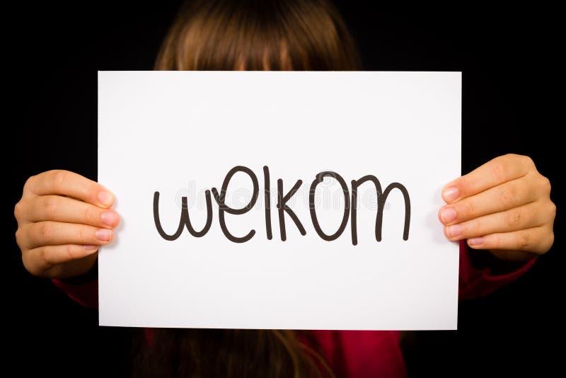 Σημάδι εκμετάλλευσης παιδιών με την ολλανδική λέξη Welkom - ευπρόσδεκτο στοκ φωτογραφία με δικαίωμα ελεύθερης χρήσης