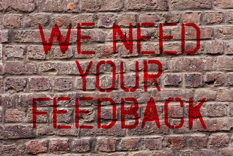 Σημείωση γραψίματος που παρουσιάζει χρειαζόμαστε την ανατροφοδότησή σας Η κριτική επίδειξης επιχειρησιακών φωτογραφιών που δίνετα στοκ εικόνες με δικαίωμα ελεύθερης χρήσης