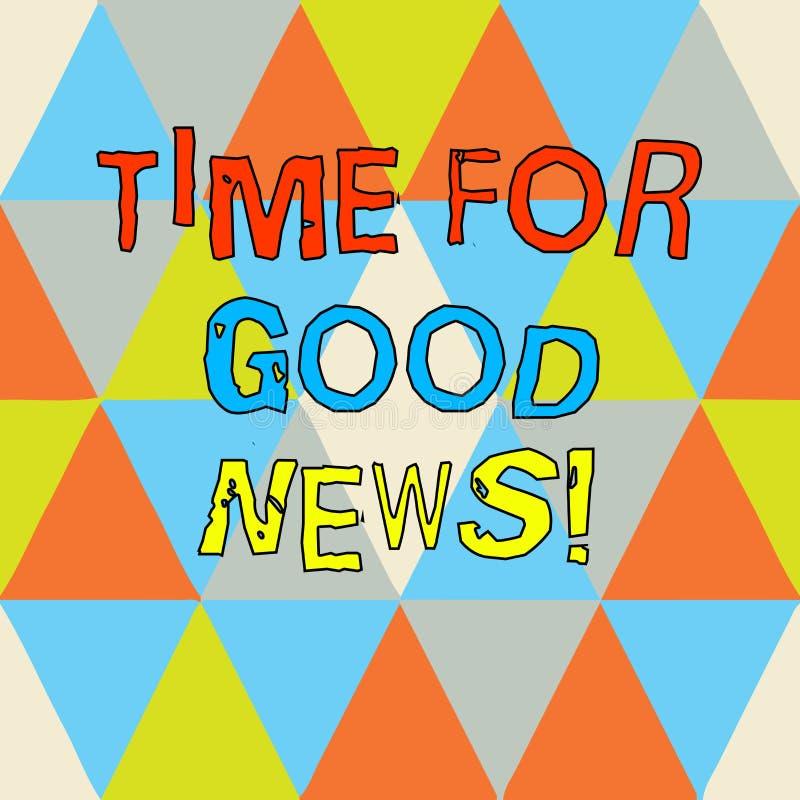 Σημείωση γραψίματος που παρουσιάζει χρόνο για τις καλές ειδήσεις Επικοινωνία επίδειξης επιχειρησιακών φωτογραφιών του μεγάλου ευτ απεικόνιση αποθεμάτων