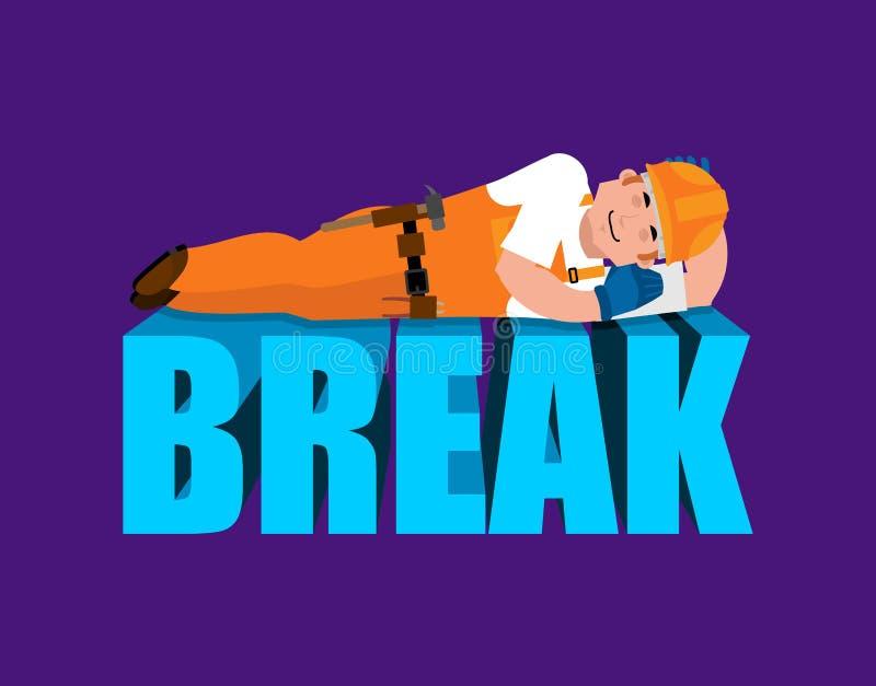 Σπάσιμο στο χρόνο απασχόλησης Ύπνος οικοδόμων που απομονώνεται Χρόνος εργασίας έξω ελεύθερη απεικόνιση δικαιώματος