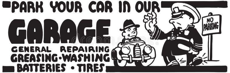 Σταθμεύστε το αυτοκίνητό σας στο γκαράζ μας διανυσματική απεικόνιση