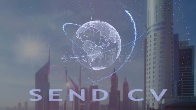 Στείλετε το κείμενο βιογραφικού σημειώματος με το τρισδιάστατο ολόγραμμα του πλανήτη Γη ενάντια στο σκηνικό της σύγχρονης μητρόπο διανυσματική απεικόνιση
