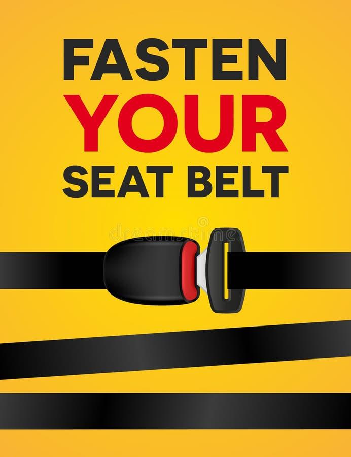 Στερεώστε τη ζώνη ασφαλείας σας - κοινωνική αφίσα τυπογραφίας Διανυσματικό δημιουργικό ρεαλιστικό έμβλημα του ασφαλούς ταξιδιού σ διανυσματική απεικόνιση