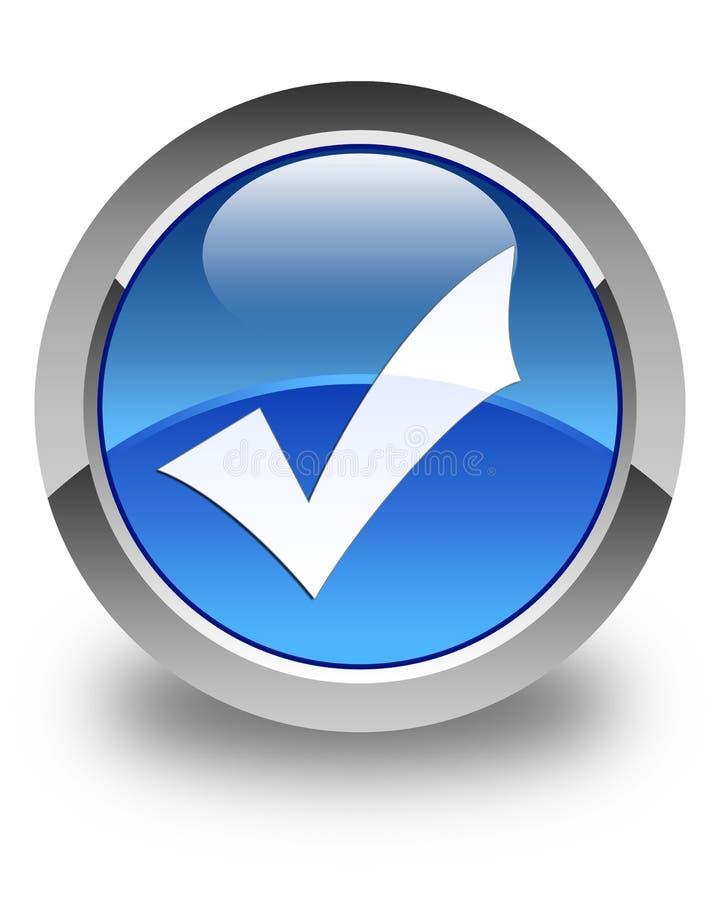 Στιλπνό μπλε στρογγυλό κουμπί εικονιδίων επικύρωσης ελεύθερη απεικόνιση δικαιώματος