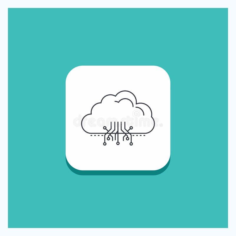 Στρογγυλό κουμπί για το σύννεφο, υπολογισμός, στοιχεία, φιλοξενία, τυρκουάζ υπόβαθρο εικονιδίων γραμμών δικτύων διανυσματική απεικόνιση