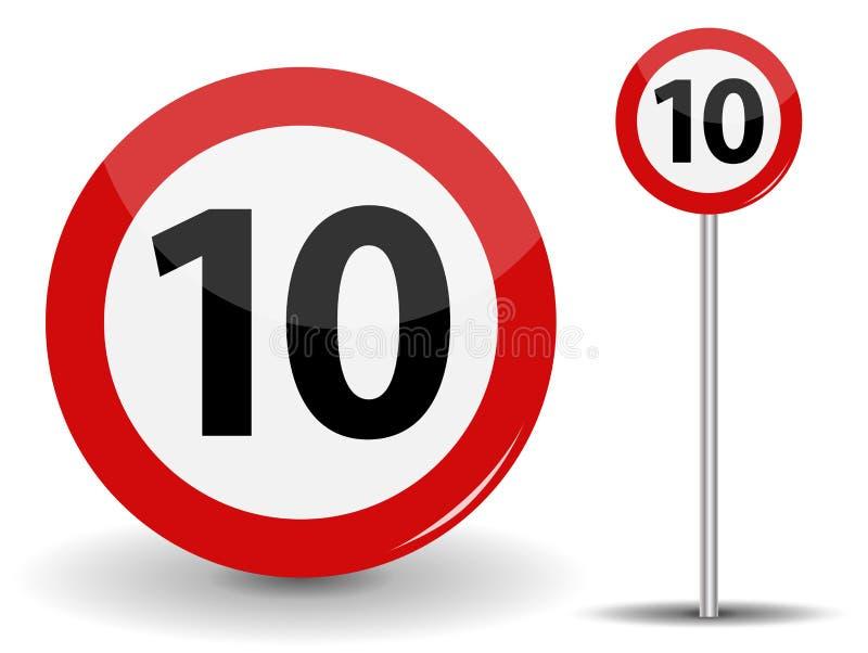 Στρογγυλό κόκκινο οδικό σημάδι: Όριο ταχύτητας 10 χιλιόμετρα ανά ώρα επίσης corel σύρετε το διάνυσμα απεικόνισης διανυσματική απεικόνιση