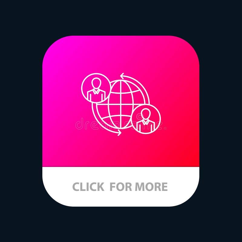 Συνδεμένος, συνδέσεις, χρήστης, Διαδίκτυο, σφαιρικό κινητό App κουμπί Έκδοση αρρενωπών και IOS γραμμών απεικόνιση αποθεμάτων