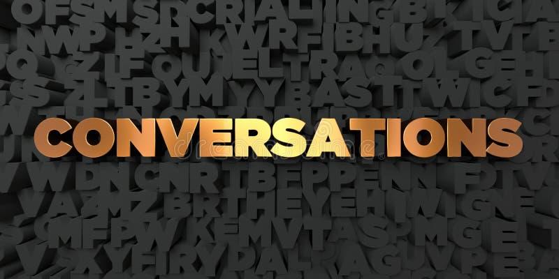 Συνομιλίες - χρυσό κείμενο στο μαύρο υπόβαθρο - τρισδιάστατο δικαίωμα ελεύθερη εικόνα αποθεμάτων διανυσματική απεικόνιση