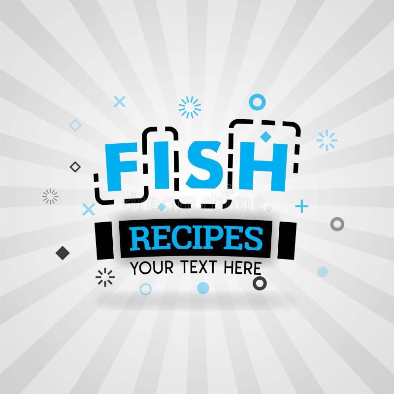 Συνταγές τροφίμων ψαριών αφισών για τις ιδέες μαγειρέματος με τις διάφορες καλύτερες συνταγές, γρήγορα και τις εύκολες συνταγές διανυσματική απεικόνιση
