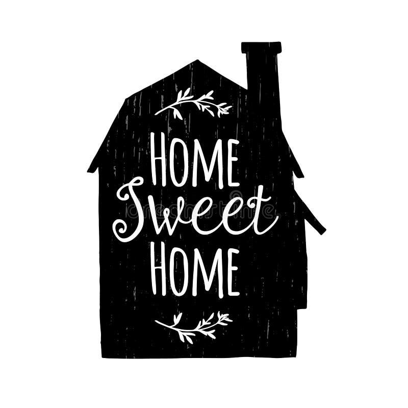 Συρμένη χέρι αφίσα τυπογραφίας για το εσωτερικό Εννοιολογικό χειρόγραφο εγχώριο γλυκό σπίτι φράσης απεικόνιση αποθεμάτων