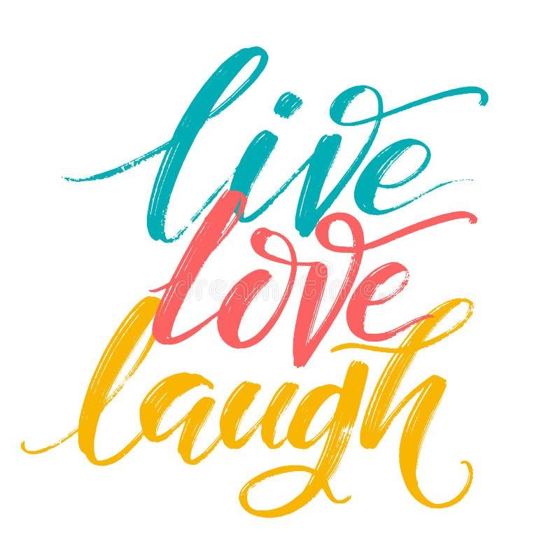 Συρμένη χέρι διανυσματική αφίσα τυπογραφίας Εμπνευσμένο γέλιο αγάπης αποσπάσματος ζωντανό με το χέρι Για τις ευχετήριες κάρτες, η απεικόνιση αποθεμάτων