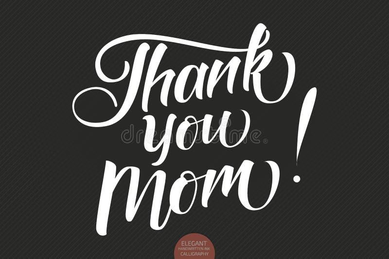 Συρμένη χέρι εγγραφή - σας ευχαριστήστε Mom Κομψή σύγχρονη χειρόγραφη καλλιγραφία με το ευγνώμον απόσπασμα για την ημέρα μητέρων  διανυσματική απεικόνιση