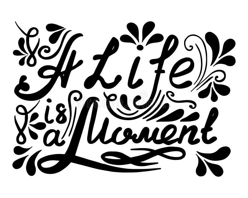 Συρμένη χέρι διανυσματική εκλεκτής ποιότητας εγγραφή Μια ζωή ia μια στιγμή ελεύθερη απεικόνιση δικαιώματος