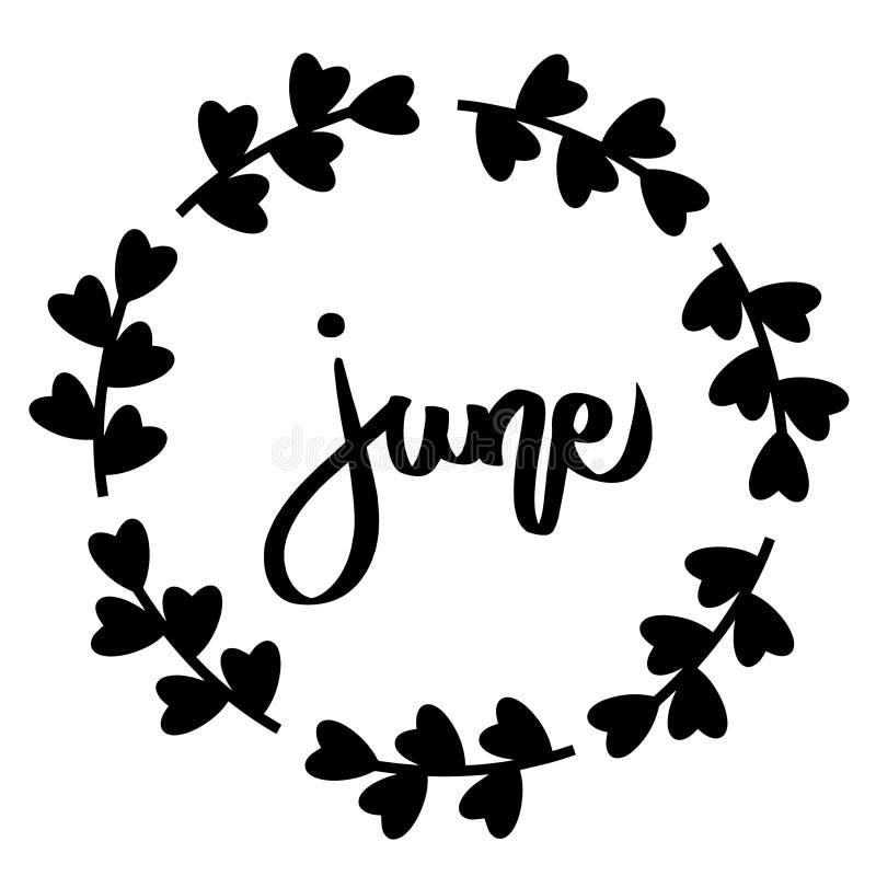 Συρμένη χέρι τυπογραφία Ιουνίου που γράφει το μαύρο κείμενο στο floral στρογγυλό πλαίσιο Απομονωμένος στο άσπρο υπόβαθρο Σύγχρονη ελεύθερη απεικόνιση δικαιώματος