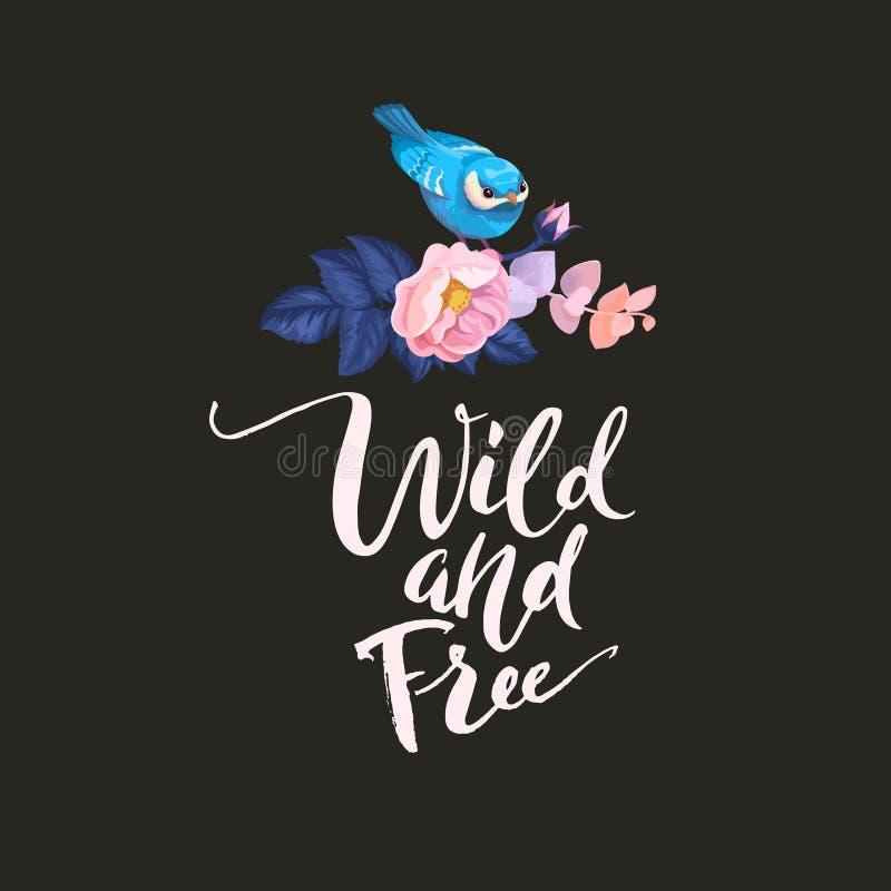 Συρμένη χέρι hipster δημιουργική τυπογραφική αφίσα αφισών με το μπλε λίγο πουλί ελεύθερες άγρια περιοχές Σχέδιο μπλουζών, ετικέτα διανυσματική απεικόνιση