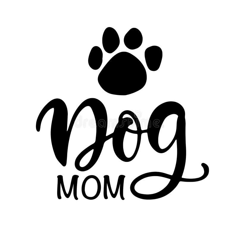 Σχέδιο Για Μπλουζάκια Από Τη Μαμά Σκύλων, Αστεία Γράμματα Στο Χέρι ελεύθερη απεικόνιση δικαιώματος