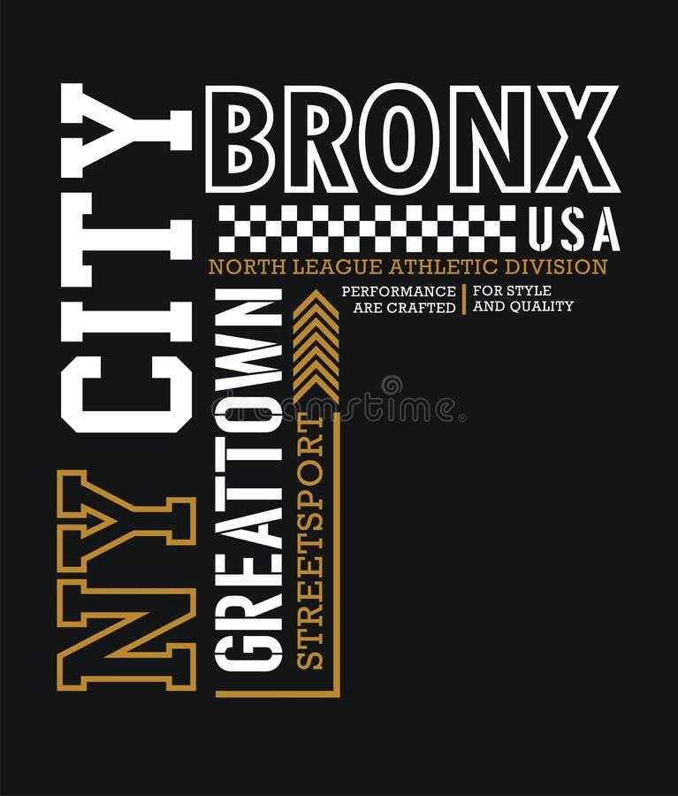 Σχέδιο τυπογραφίας Bronx πόλεων της Νέας Υόρκης, για τη γραφική παράσταση τυπωμένων υλών μπλουζών, έμβλημα, διανύσματα διανυσματική απεικόνιση