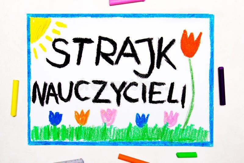 Σχεδιασμός: Οι δάσκαλοι χτυπούν στην Πολωνία Πολωνική ΑΠΕΡΓΙΑ ΔΑΣΚΑΛΩΝ λέξης ελεύθερη απεικόνιση δικαιώματος