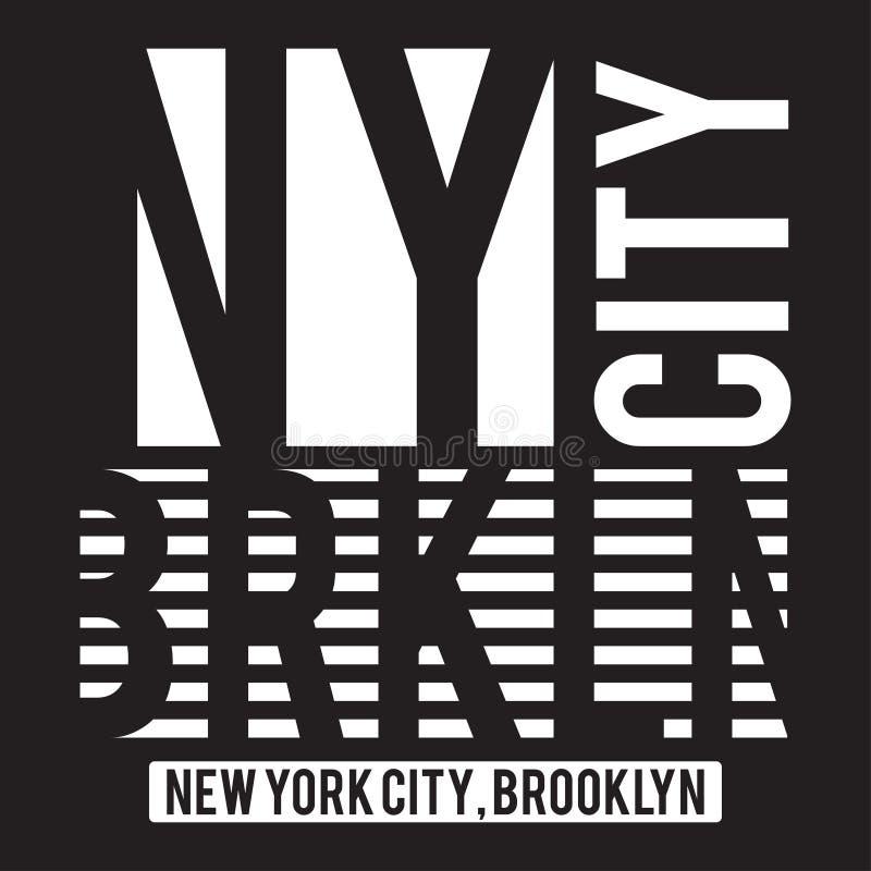 Σύγχρονη τυπογραφία της Νέας Υόρκης, Μπρούκλιν για την τυπωμένη ύλη μπλουζών Γραφική παράσταση μπλουζών ελεύθερη απεικόνιση δικαιώματος