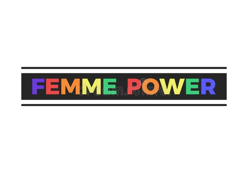 Σύνθημα δύναμης Femme, σύγχρονη γραφική παράσταση με το ζωηρόχρωμο κείμενο Τυπωμένη ύλη γραμμάτων Τ Διανυσματικό σχέδιο μόδας για απεικόνιση αποθεμάτων
