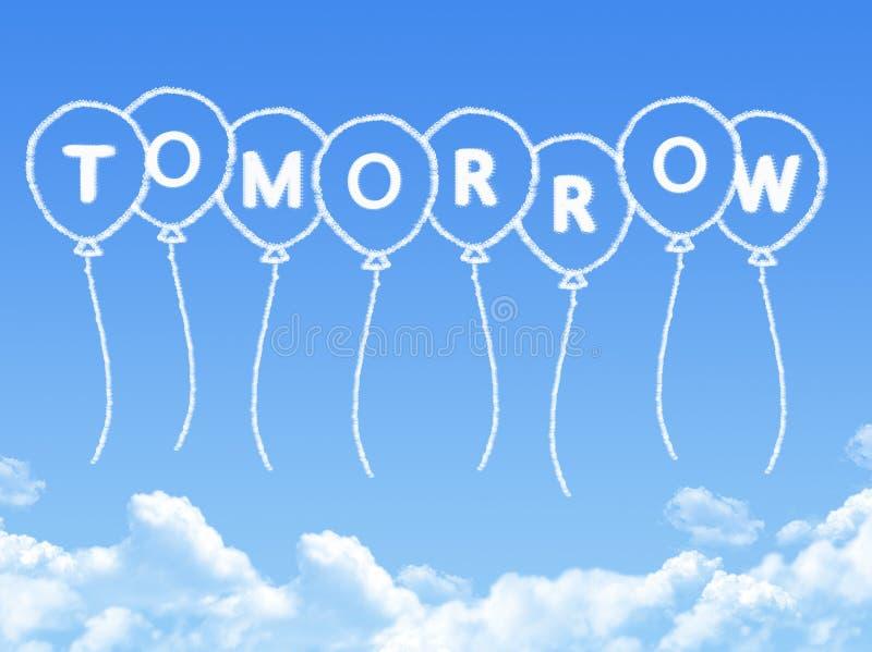 Σύννεφο που διαμορφώνεται ως αύριο μήνυμα ελεύθερη απεικόνιση δικαιώματος