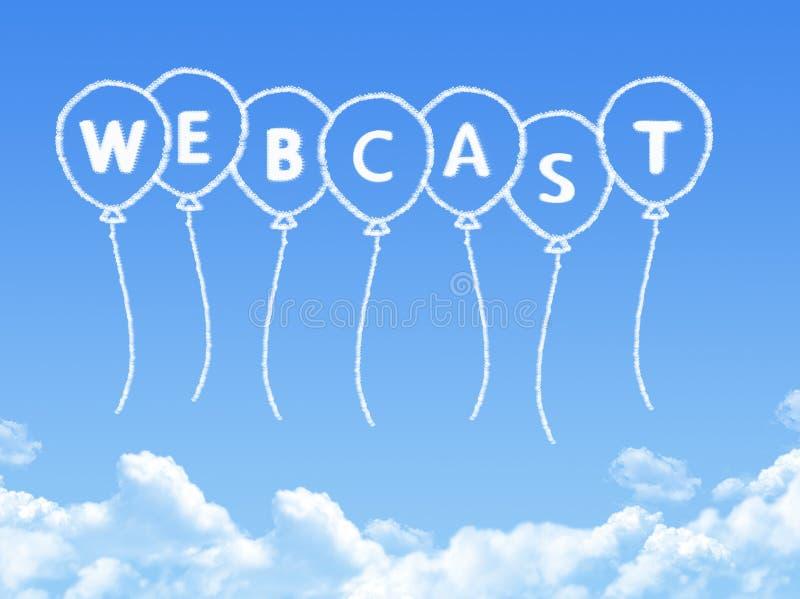Σύννεφο που διαμορφώνεται ως webcast μήνυμα απεικόνιση αποθεμάτων