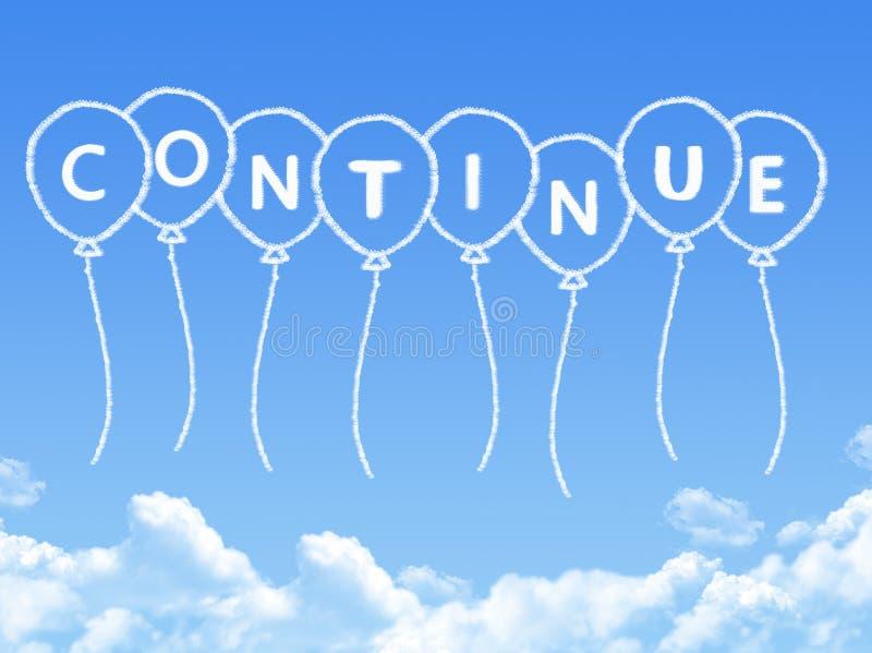 Σύννεφο που διαμορφώνεται όπως συνεχίζεται μήνυμα απεικόνιση αποθεμάτων